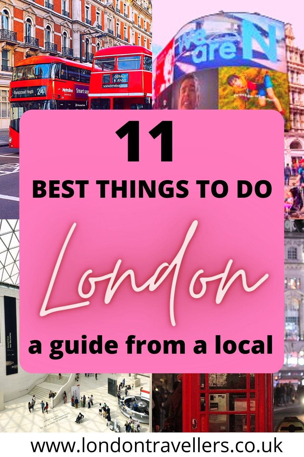 11 Best Things to do in London
