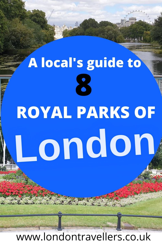 8 Royal Parks of London