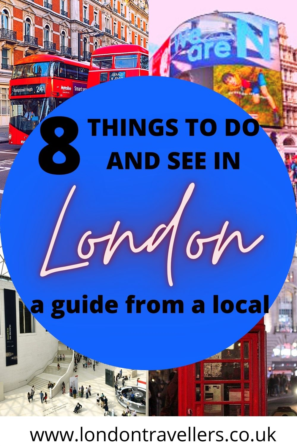 8 Things to see and do in London
