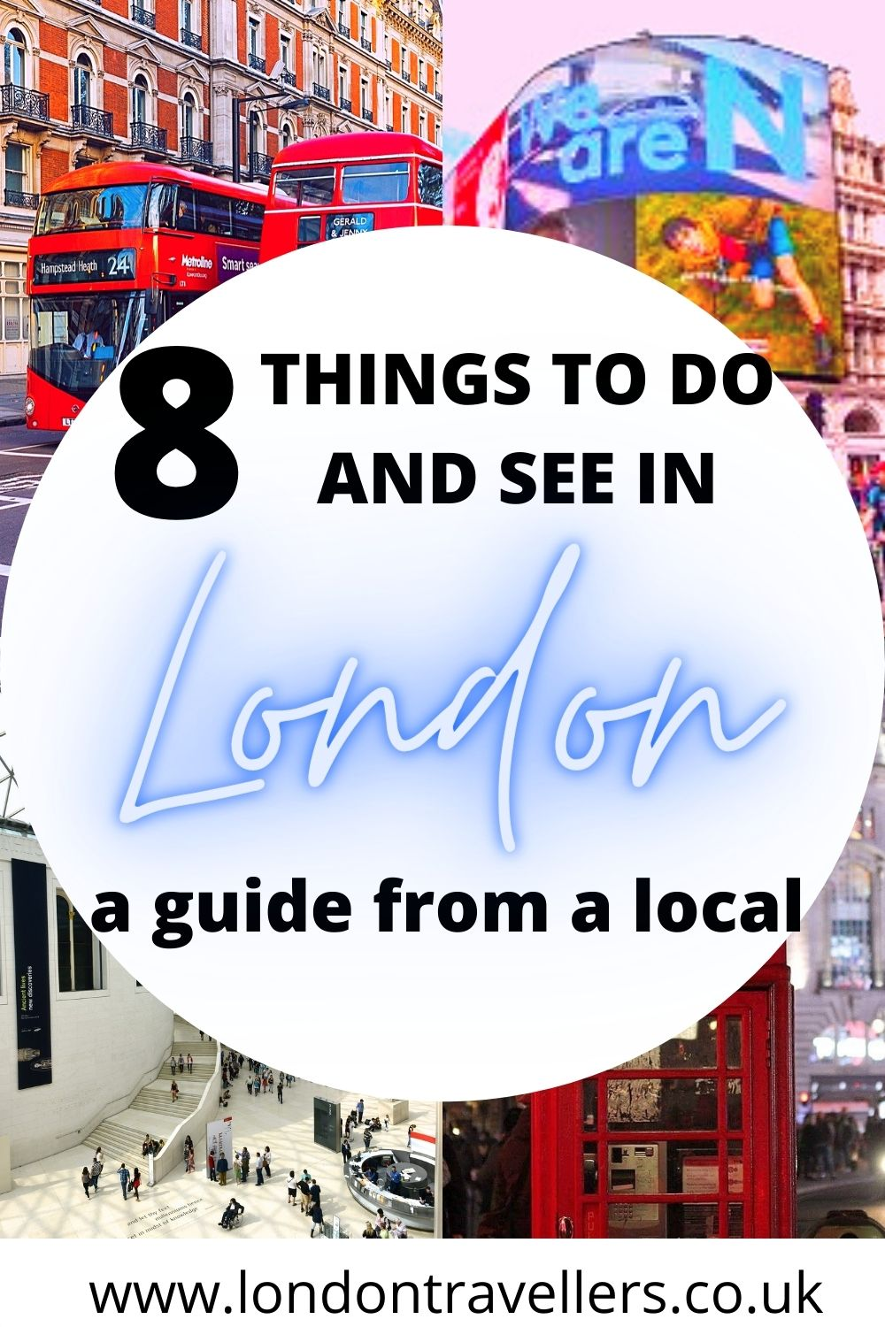 8 Things to do and see in London