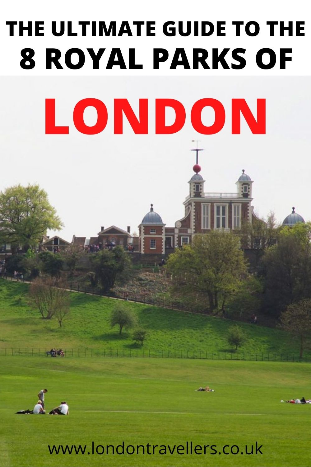 The 8 Royal Parks of London