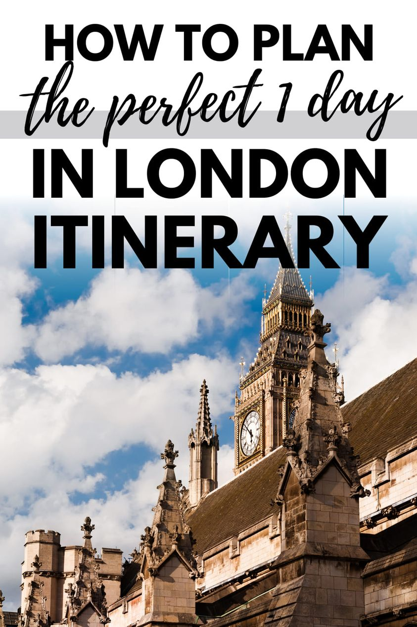 The Perfect 1 day in London
