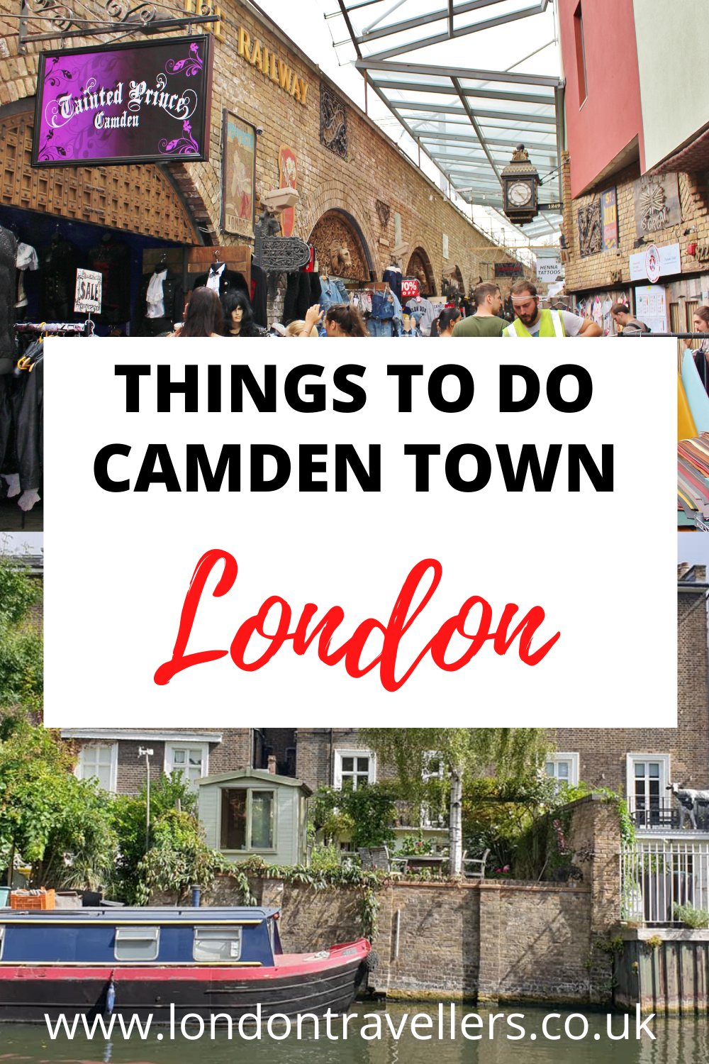 Things to do in Camden Town London