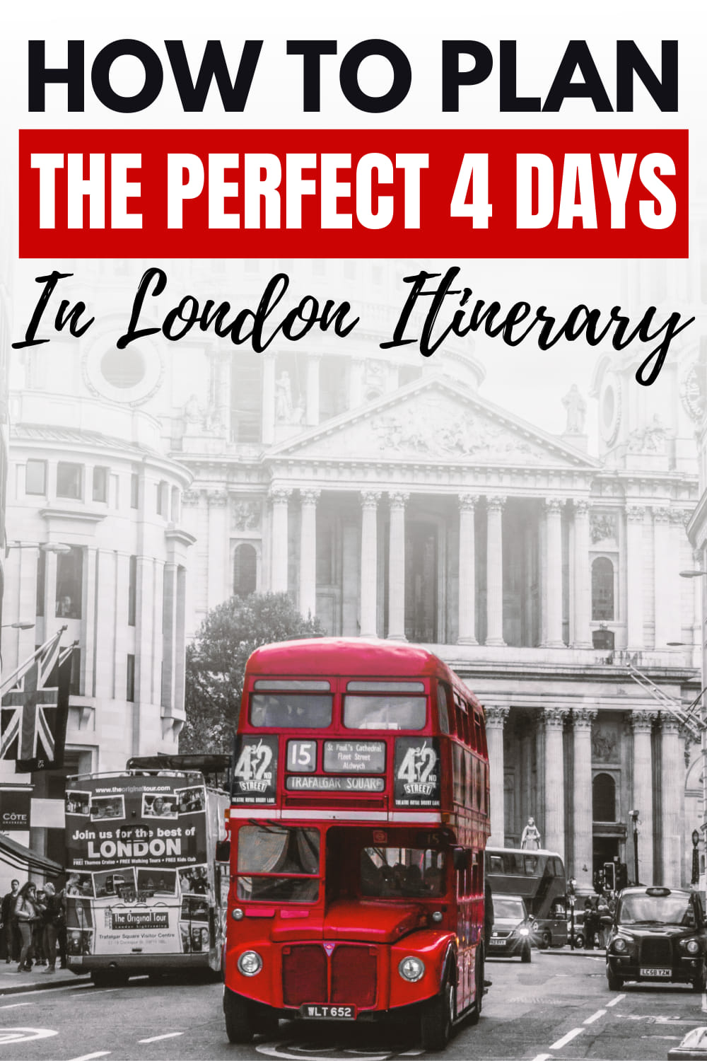 The Perfect 4 Days in London Itinerary