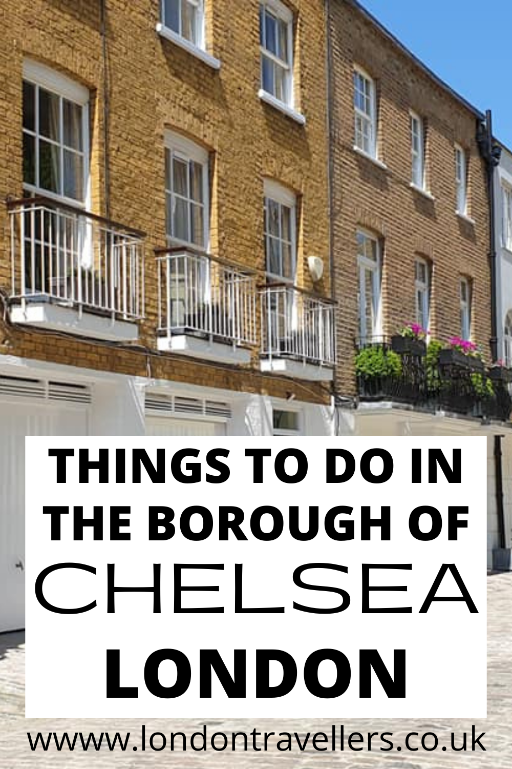 Things to do in Chelsea, London